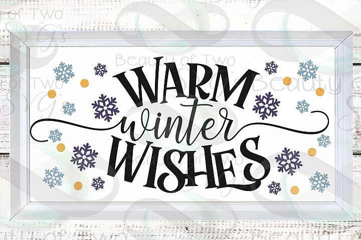 Winter Wishes svg, Winter svg sign design svg, snowflakes