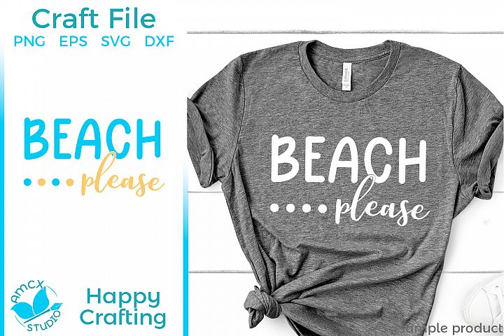 Beach Please - A Summer Beach SVG File