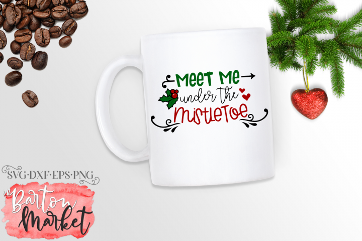 Meet Me Under the MistletoeSVG DXF EPS PNG