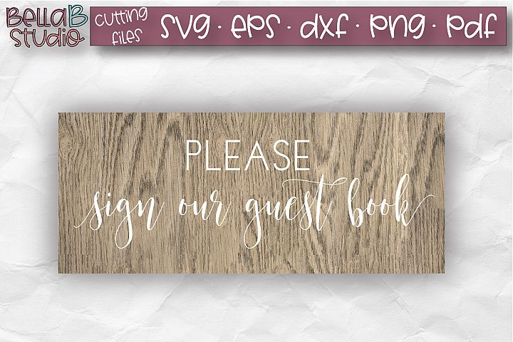Wedding Sign SVG, Please Sign Our Guestbook SVG, Wedding SVG