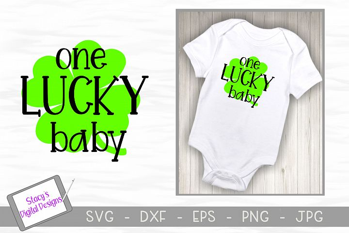 St. Patricks Day SVG - One Lucky Baby SVG