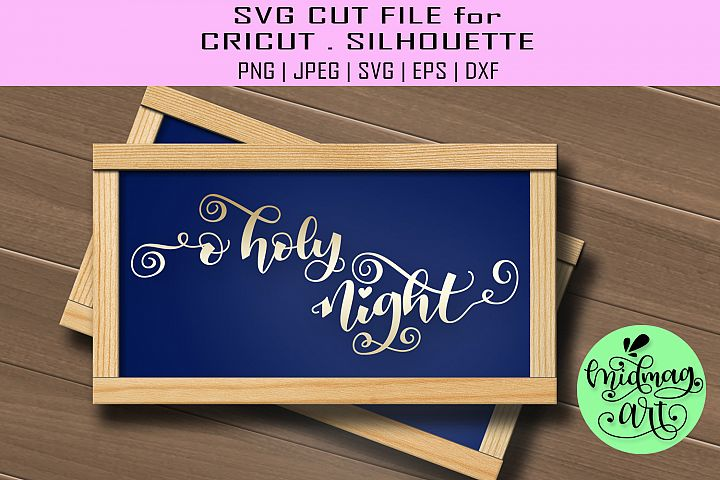 O holy night sign svg, christmas wood sign svg