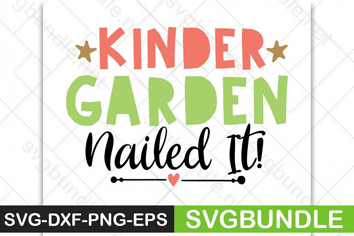 Kinder garden nailed It|Back to school svg|school svg