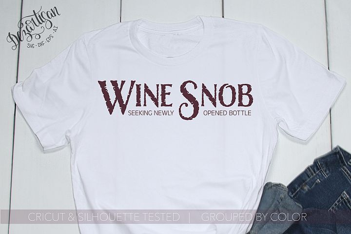 Wine Snob Seeking newly opened bottle SVG | DXF