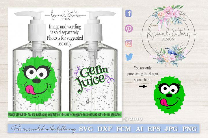 Germ Juice Hand Sanitizer Monster #2 SVG DXF LL066B