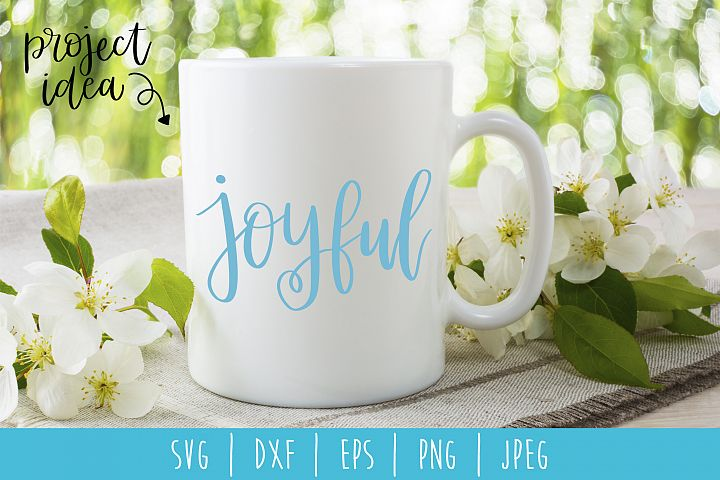 Joyful SVG, DXF, EPS, PNG, JPEG