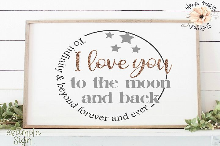 Nursery SVG, I Love You To The Moon And Back SVG