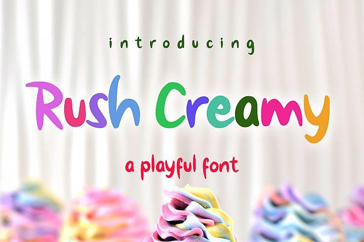 Rush Creamy