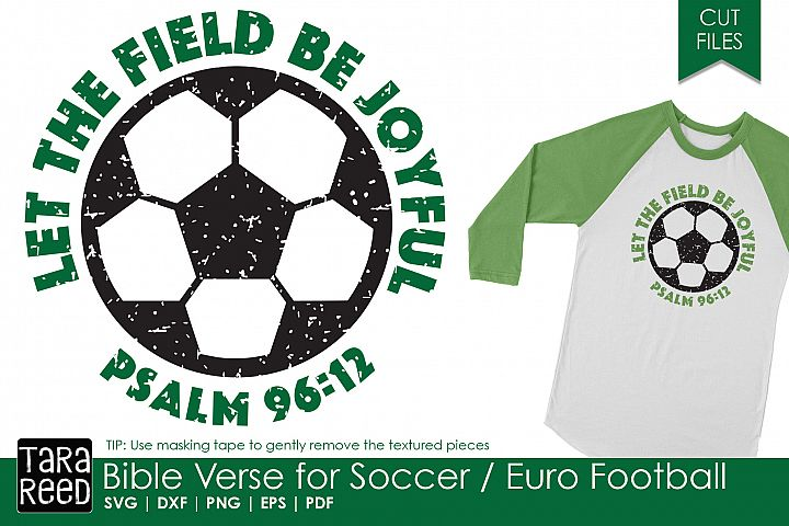 Bible Verse for Soccer / Euro Football - SVG and Cut Files