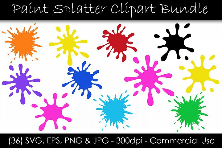 Paint Splatter SVG Bundle - Paint Splash Clip Art