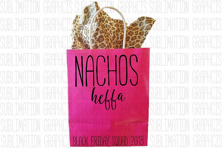 Nachos Heffa Sublimation Digital Download