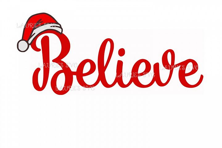 Believe christmas FILE SVG,EPS,DXF,PNG,JPG