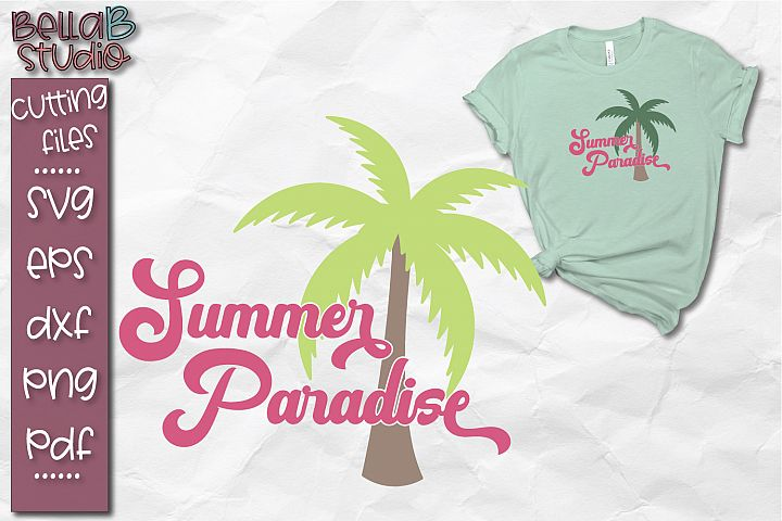Summer Paradise SVG, Summer SVG, Beach SVG, Palm Tree