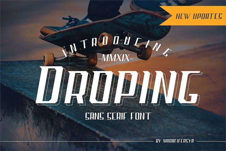 Droping Sans Serif