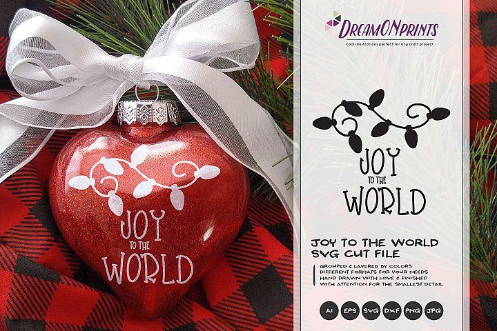 Joy to the World SVG | Christmas Lights SVG Cut Files