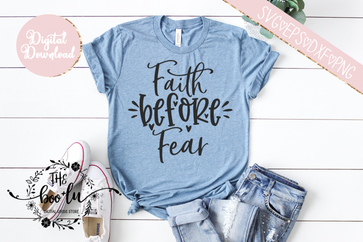 Faith Before Fear SVG EPS DXF PNG