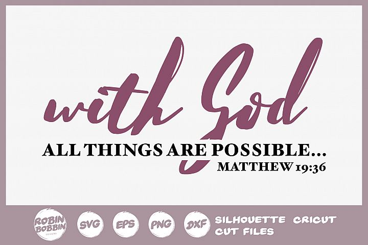 Bible SVG - With God All Think Are Possible SVG - Christian