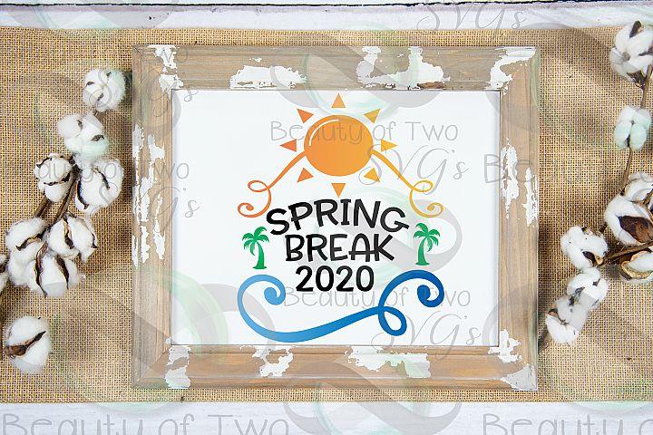 Spring Break 2020 svg, Spring Vacation svg, Family vacation