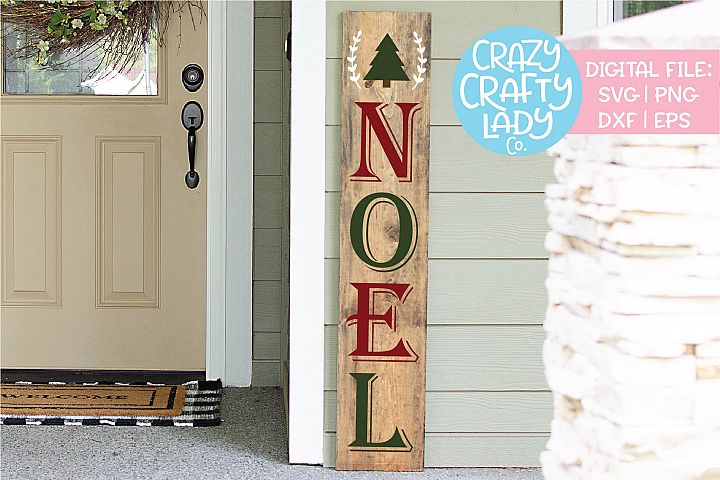 Noel Christmas Welcome Porch Sign SVG DXF EPS PNG Cut File