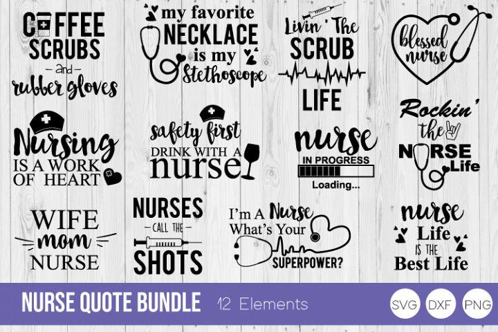 Nurse Quote Bundle SVG Cut Files