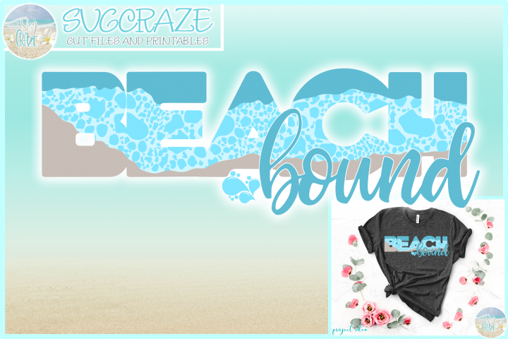 Beach Bound Svg Dxf Eps Png Pdf Files For Cricut