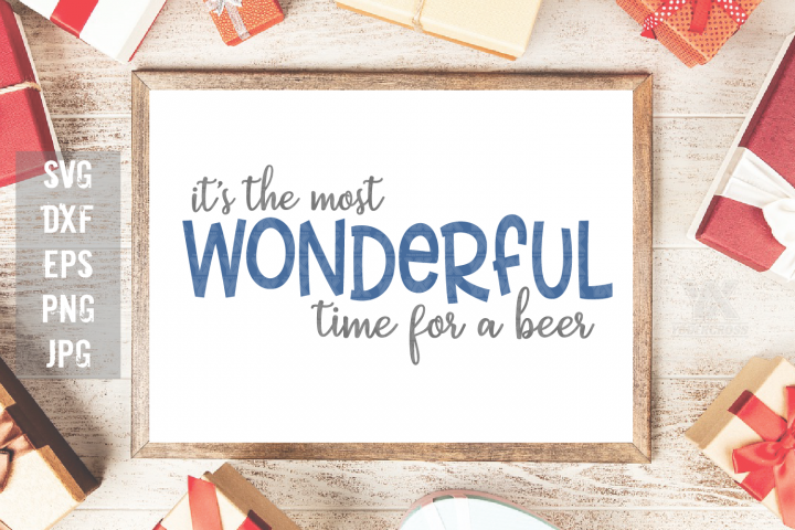 Its the Most Wonderful Time for a Beer SVG