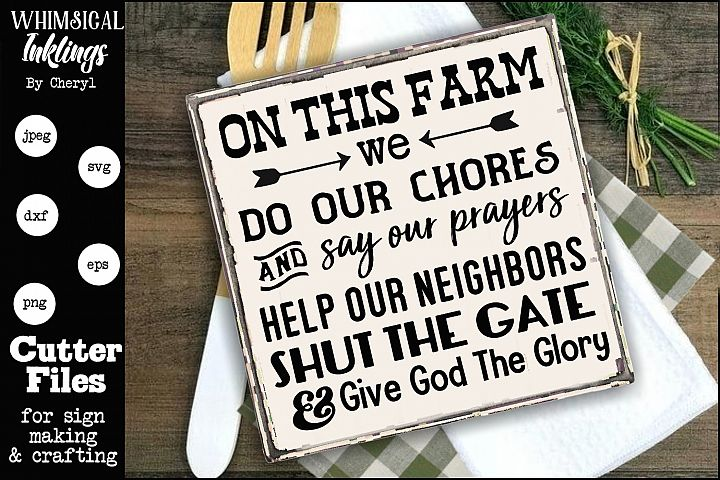 Give God The Glory- Farmhouse Sign SVG