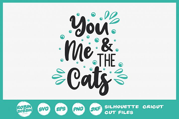You Me & The Cats SVG - Cat Lover SVG