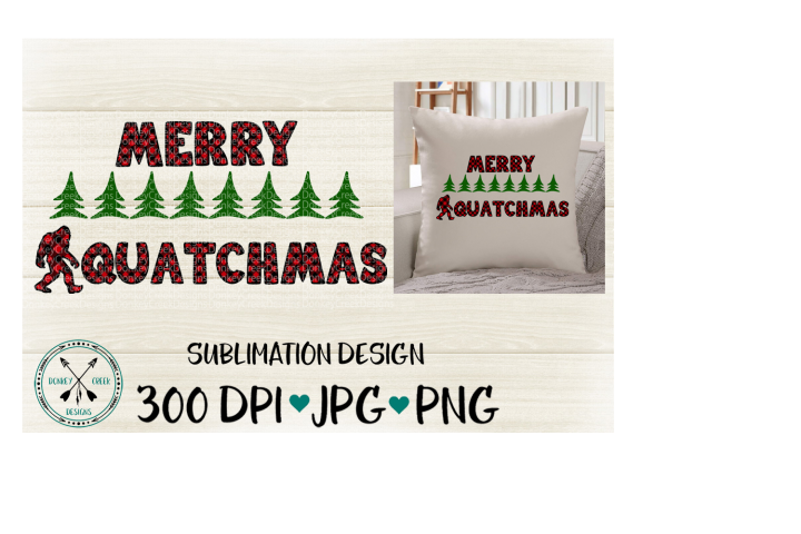 Merry Squatchmas Sasquatch Christmas Sublimation Design