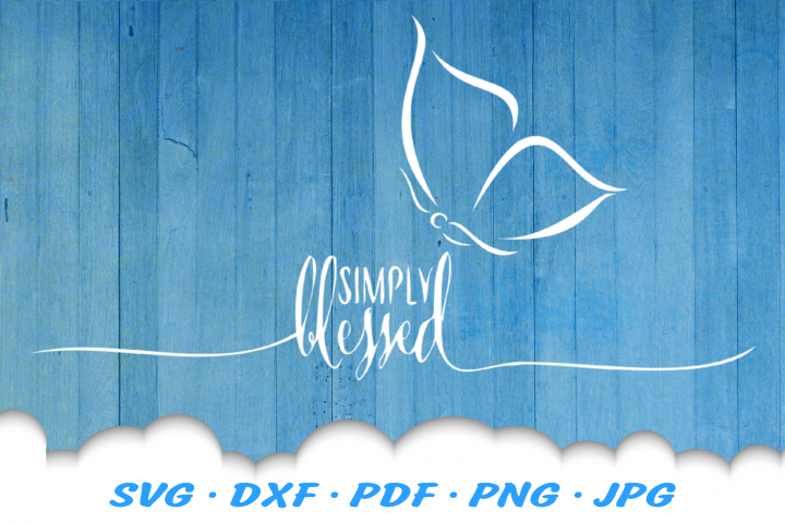 Simply Blessed Butterfly SVG DXF Cut Files