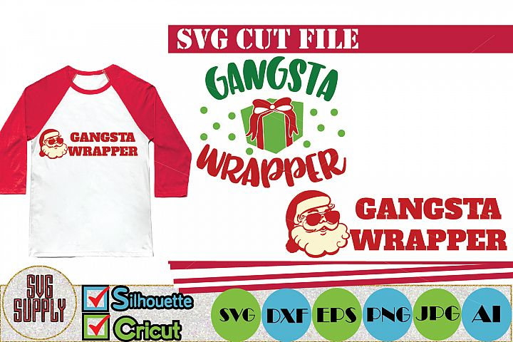 Gangsta Wrapper SVG Cut File