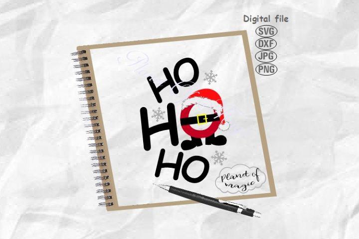Ho Ho Ho Svg, Christmas Svg, Ho Ho Ho Santa Svg, Santa Hat