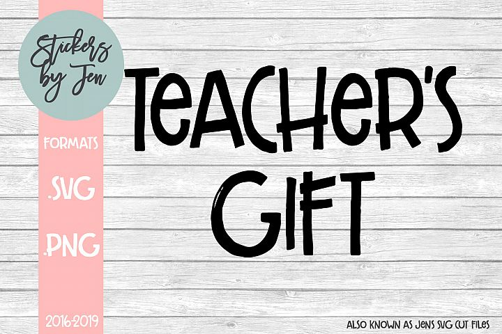 Teachers Gift SVG Cut File