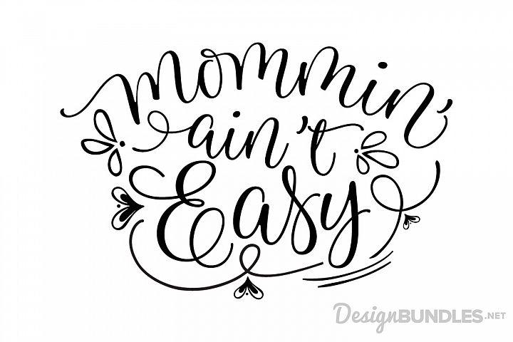 Mommin Aint Easy example 1