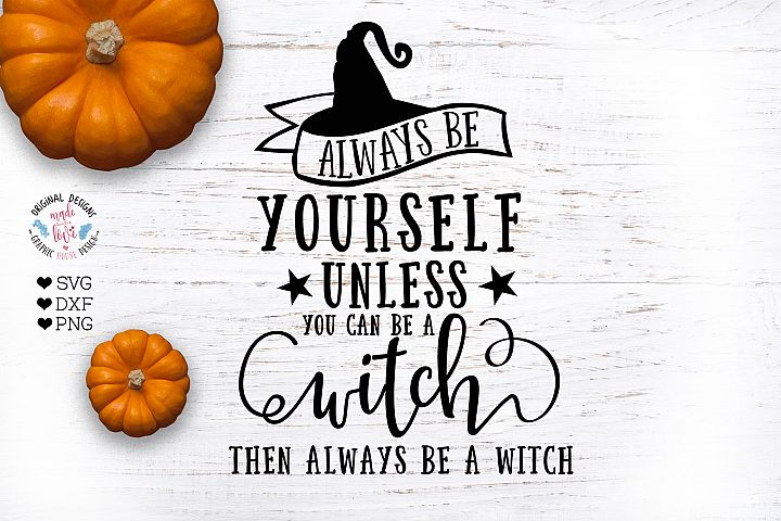Witch Cut File -Always be Yourself Unless you can be a witch