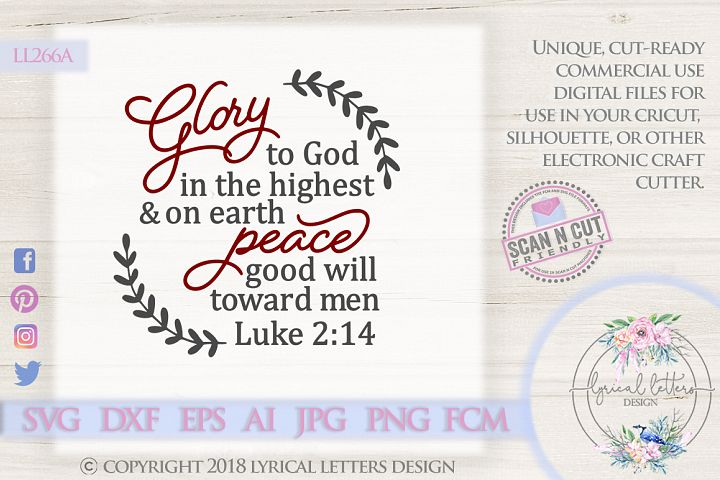 NEW! Glory To God In the Highest SVG DXF LL266A