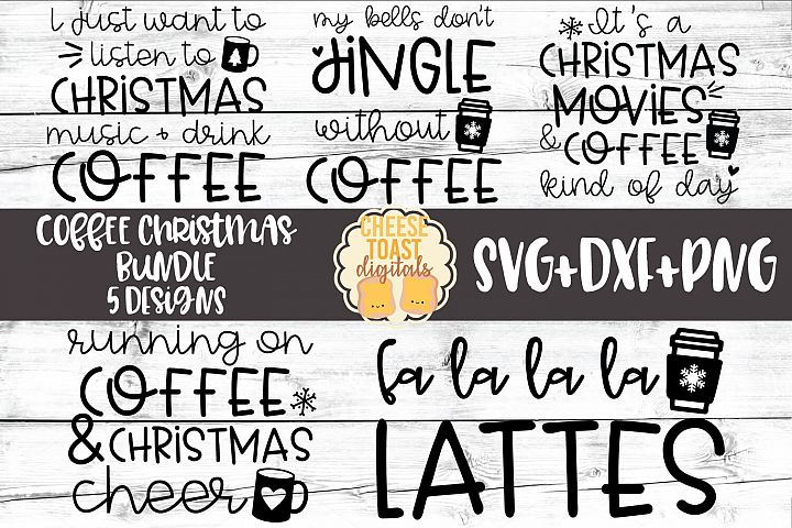 Coffee Christmas Bundle - Holiday SVG PNG DXF Cut Files