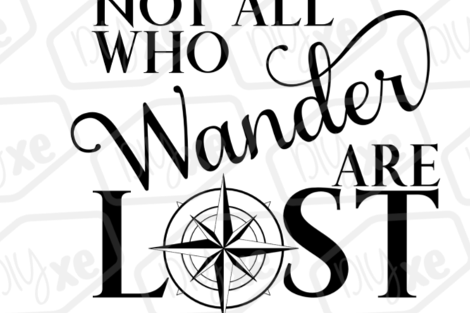 Not All Who Wander Are Lost SVG