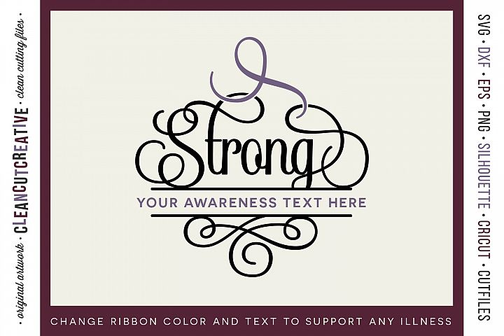 STRONG - CANCER AWARENESS - any cause SVG cut file design