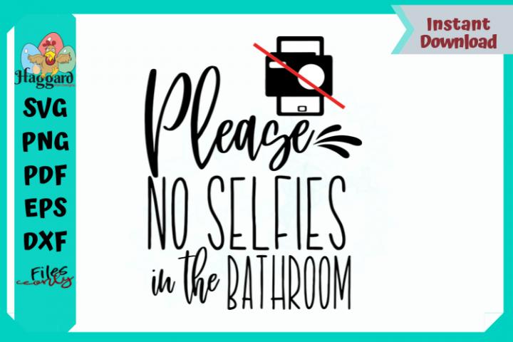 Please No Selfies in the Bathroom