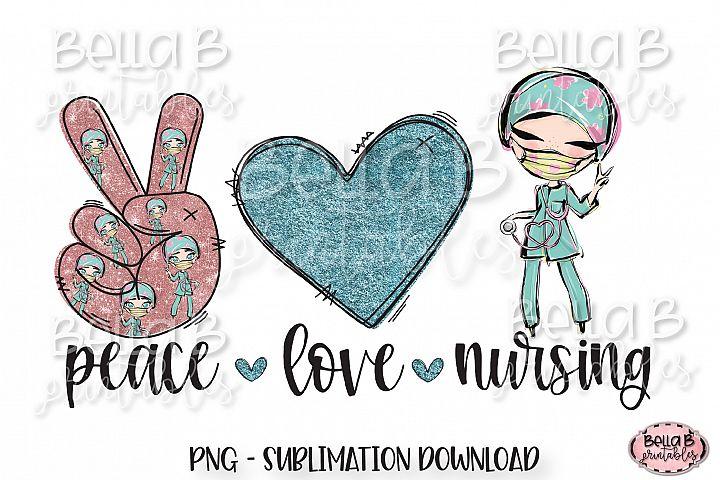 Registered Nurse Sublimation Design, Peace Love Nursing
