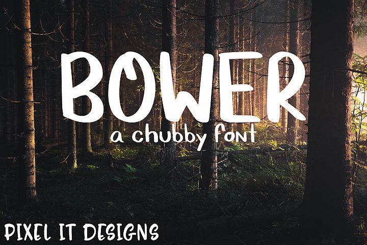 Bower Font A Chubby Font