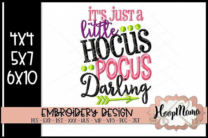 Its Just A Little Hocus Pocus Darling - Halloween Embroi