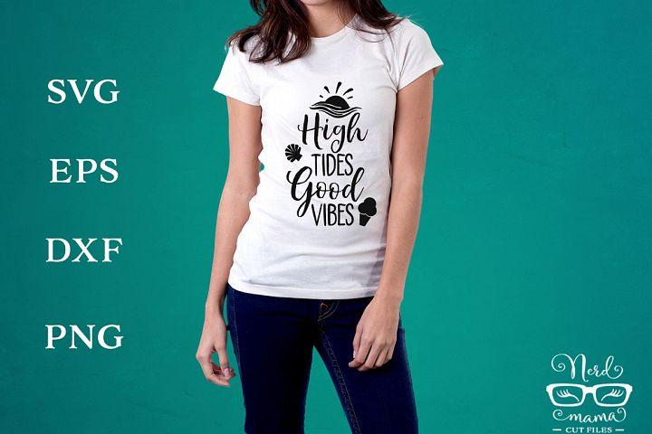 High tides good vibes SVG Cut File