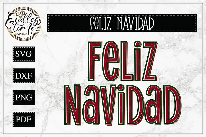 Feliz Navidad - SVG Cut File - Merry Christmas in Spanish