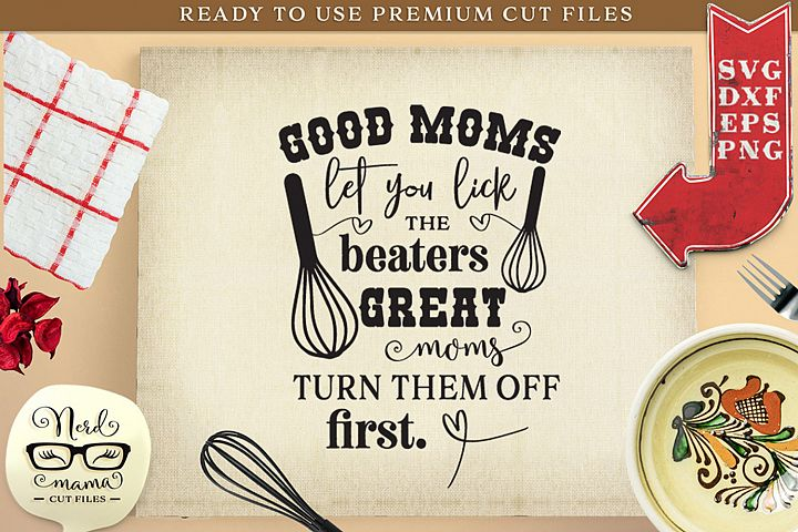 Great Moms and Beaters SVG Cut File