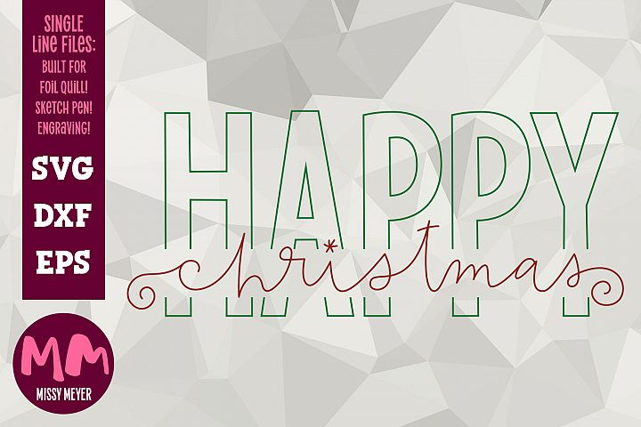 Happy Christmas - single line for foil quill & sketch pen!