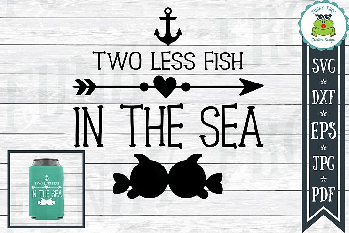 Two Less Fish In The Sea Cut File SVG, DXF, EPS, JPG