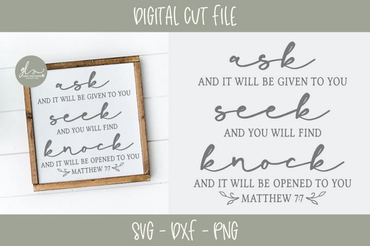 Ask And It Will Be Given To You - Scripture SVG