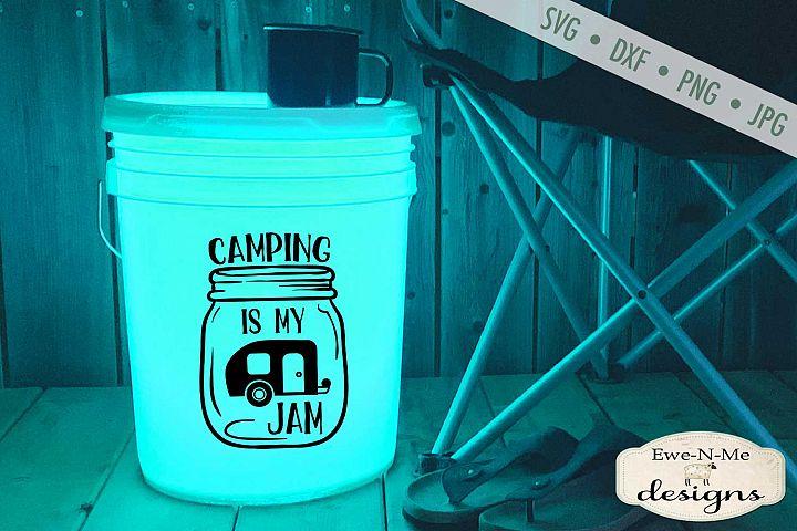 Camping Is My Jam - Mason Jar - Camping - Camping Bucket SVG